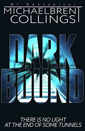 Darkbound: A Novel of Supernatural Horror by Michaelbrent Collings