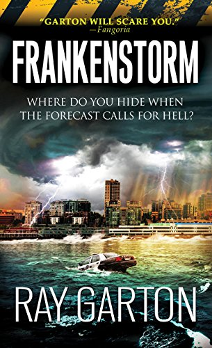 Frankenstorm by Ray Garton