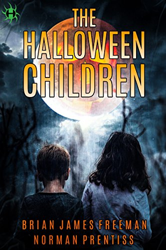 The Halloween Children by Brian James Freeman