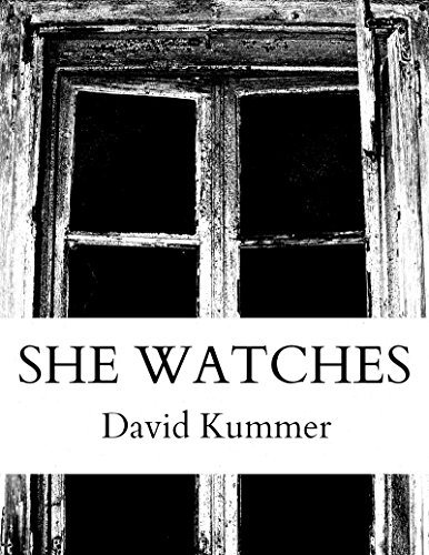 She Watches by David Duane Kummer