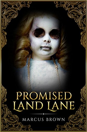 Promised Land Lane by Marcus Brown