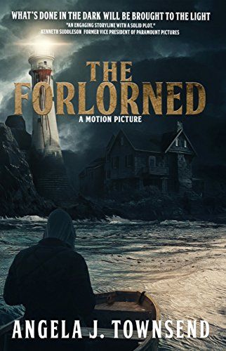 The Forlorned: Now a Motion Picture (The Forlorned Series Book 1) by Angela J. Townsend