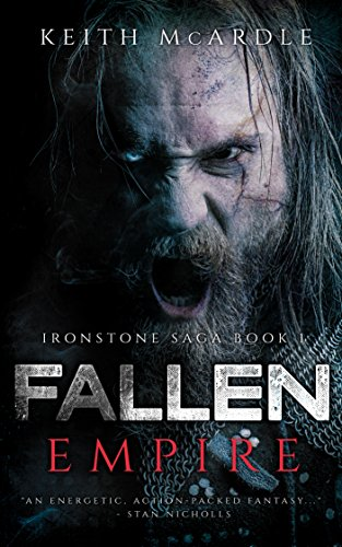 Fallen Empire (Ironstone Saga Book 1) by Keith McArdle