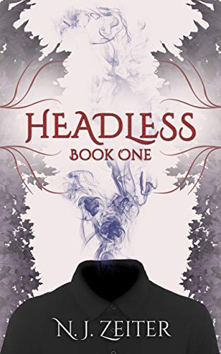 Headless: Book One (The World Eater 1) by N.J. Zeiter