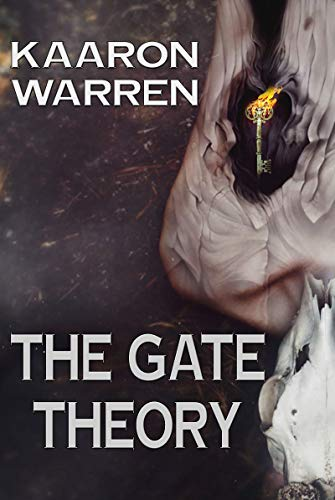 The Gate Theory by Kaaron Warren