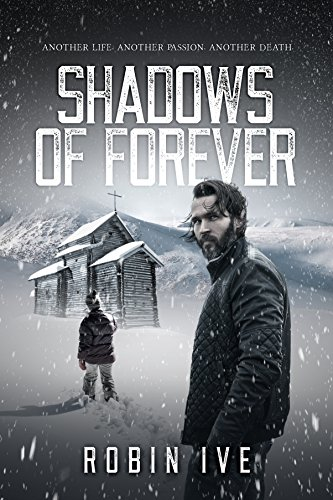 Shadows Of Forever by Robin Ive
