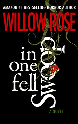 In one fell swoop by Willow Rose