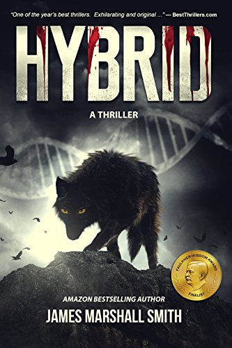 HYBRID: A Thriller by James Marshall Smith