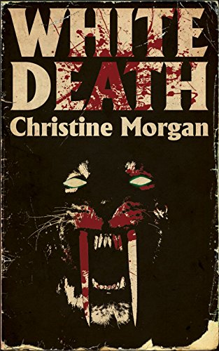 White Death by Christine Morgan