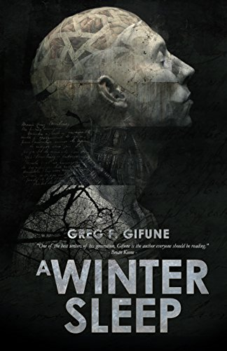 A WINTER SLEEP by Greg F. Gifune