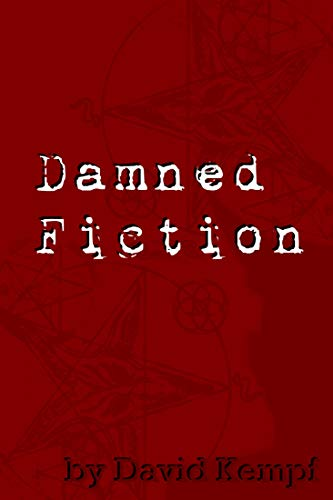 Damned Fiction by David Kempf