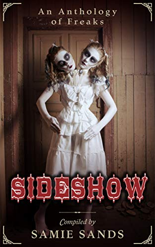 Sideshow by Various Authors