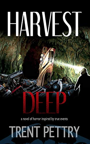 Harvest Deep by Trent Pettry