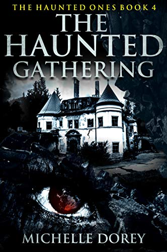 The Haunted Gathering by Michelle Dorey