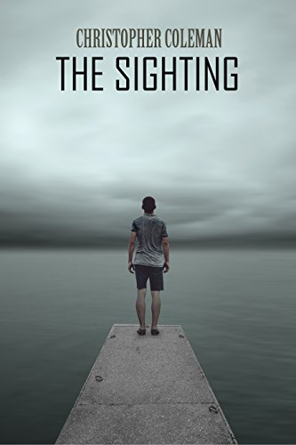 The Sighting (The Sighting Book One) by Christopher Coleman
