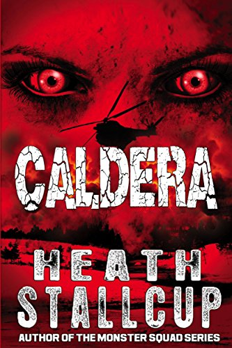 Caldera Book 1 by Heath Stallcup