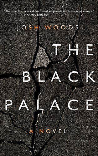The Black Palace by Josh Woods