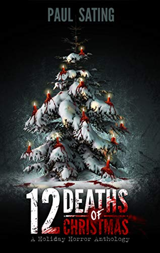 12 Deaths of Christmas by Paul Sating