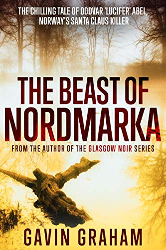 The Beast of Nordmarka by Gavin Graham