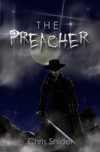 The Preacher by Chris Snider