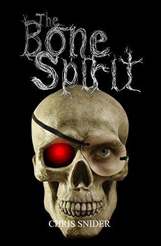 The Bone Spirit by Chris Snider