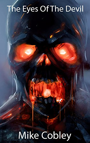 The Eyes of the Devil by Mike Cobley