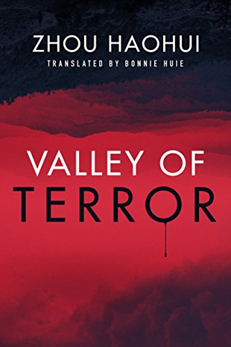 Valley of Terror by Zhou Haohui