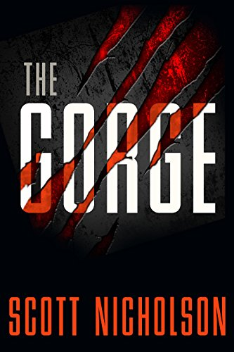 The Gorge: A Thriller by Scott Nicholson