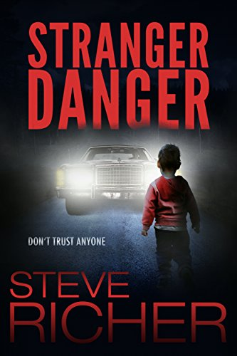 Stranger Danger by Steve Richer