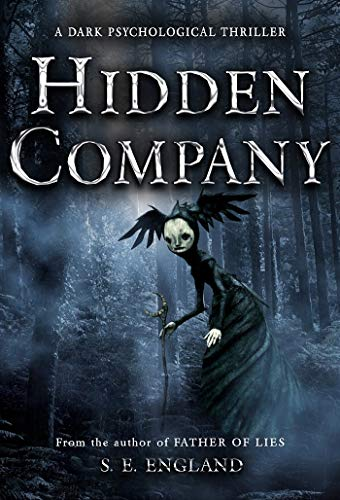 Hidden Company: A Dark Psychological Thriller by Sarah England