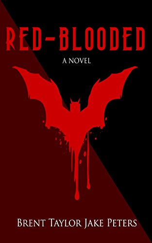 Red-Blooded by Brent Taylor Jake Peters