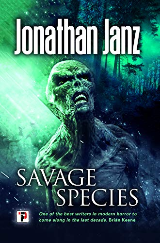 Savage Species (Fiction Without Frontiers) by Jonathan Janz