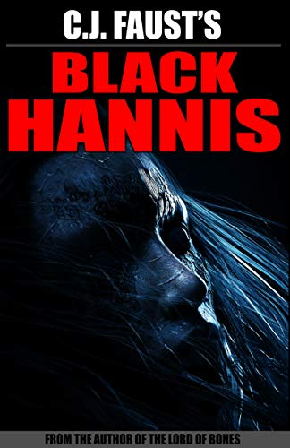 Black Hannis by C. J. Faust