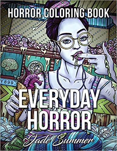 Everyday Horror: An Adult Coloring Book