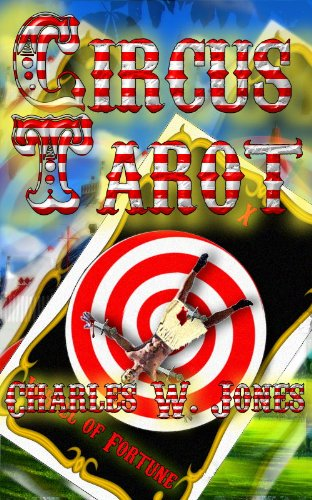 Circus Tarot by Charles W. Jones