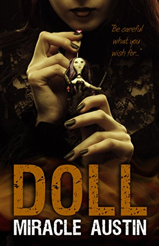 Doll by Miracle Austin