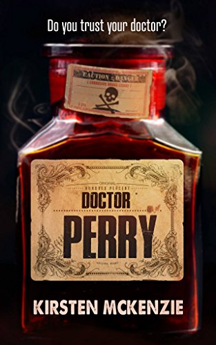 Doctor Perry: A horror novel by Kirsten McKenzie