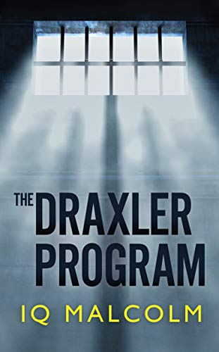 The Draxler Program by IQ Malcolm