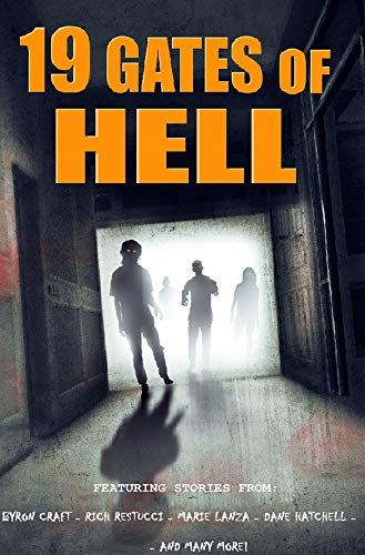 19 Gates of Hell: A Horror Anthology by Various Authors