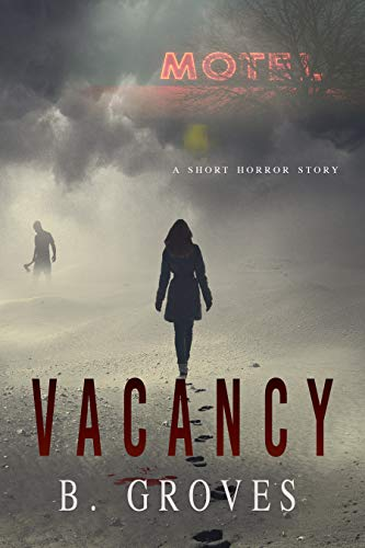 Vacancy by B. Groves