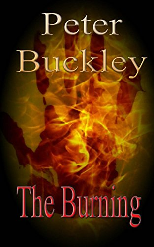 The Burning (Supernatural Tales Book 1) by Peter Buckley