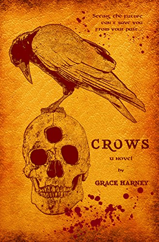Crows (Crows Series Book 1) by Grace Harney
