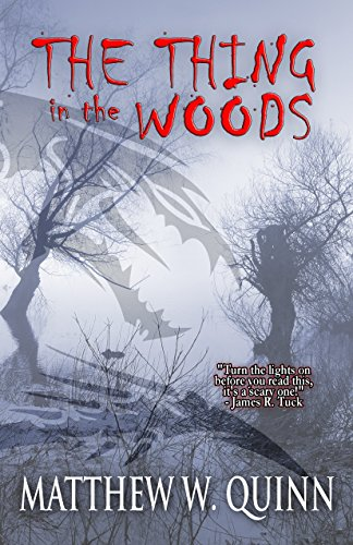 The Thing in the Woods  by Various Authors