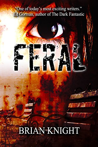 Feral  by Brian Knight