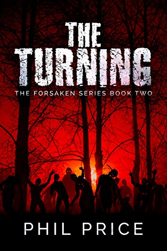 The Turning (The Forsaken Series Book 2)  by Phil Price