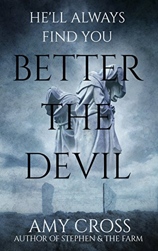 Better the Devil  by Amy Cross