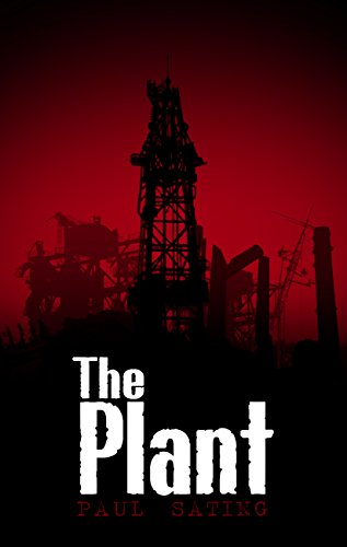 The Plant by Paul Sating