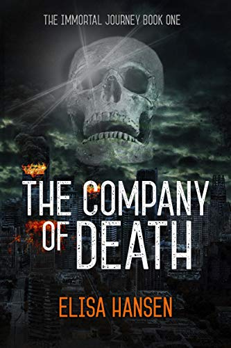 The Company of Death (The Immortal Journey Book 1) by Elisa Hansen