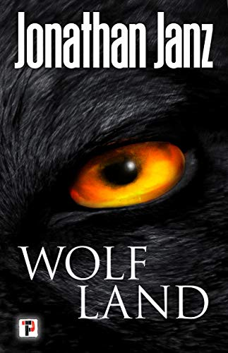 Wolf Land (Fiction Without Frontiers)  by Jonathan Janz
