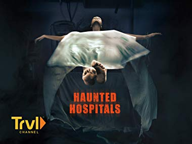 Haunted Hospitals Season 1